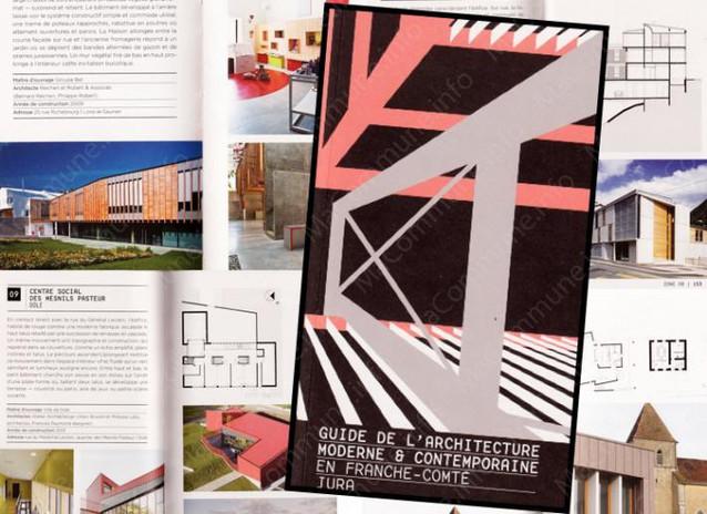 Guide de l 39 architecture moderne et contemporaine en franche comt martin charpentes for Construction bois en franche comte