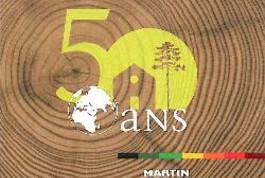 50 ans de l'entreprise Martin